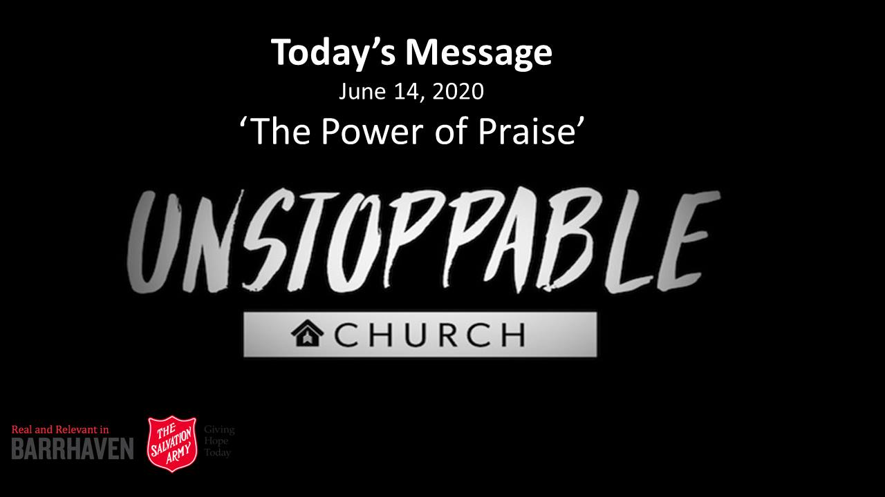"""""""Today's Message The Power of Praise, Unstoppable Church"""""""